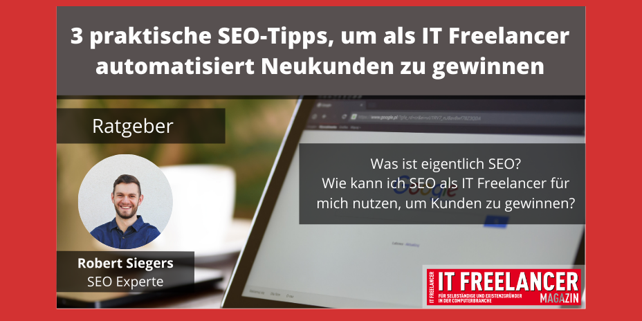 3 praktische SEO-Tipps IT Freelancer