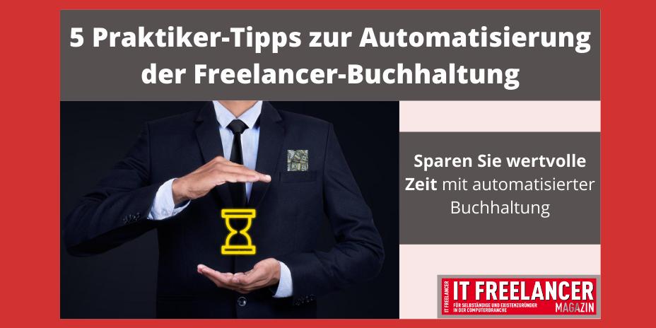5 Praktiker-Tipps zur Automatisierung der Freelancer-Buchhaltung
