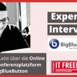 BigBlueButton-Experten Interview mit Benjamin Leist
