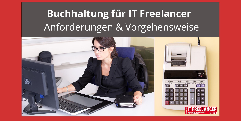 Buchhaltung für IT Freelancer_ Anforderungen & Vorgehensweise