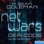 Netwars – der Code (IT im Roman, Teil 01, M.S.Coleman)