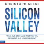Buchbesprechung: Silicon Valley, von Christoph Keese