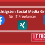 Die wichtigsten Social Media Gruppen für IT Freelancer