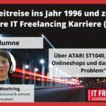 Eine Zeitreise ins Jahr 1996 und zurück- 25 Jahre IT Freelancing Karriere (Teil 1)