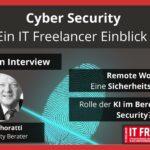 Einblick in den Bereich Cyber Security: Interview mit IT Freelancer Volker Schoratti