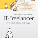 Buchempfehlung: IT-Freelancer: Ein Handbuch nicht nur für Einsteiger