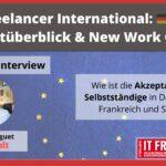 IT Freelancer International: Marktüberblick & New Work Order- Manager Interview mit Vincent Huguet