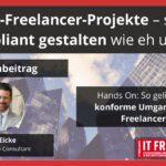 IT-Freelancer-Projekte – so compliant gestalten wie eh und je.
