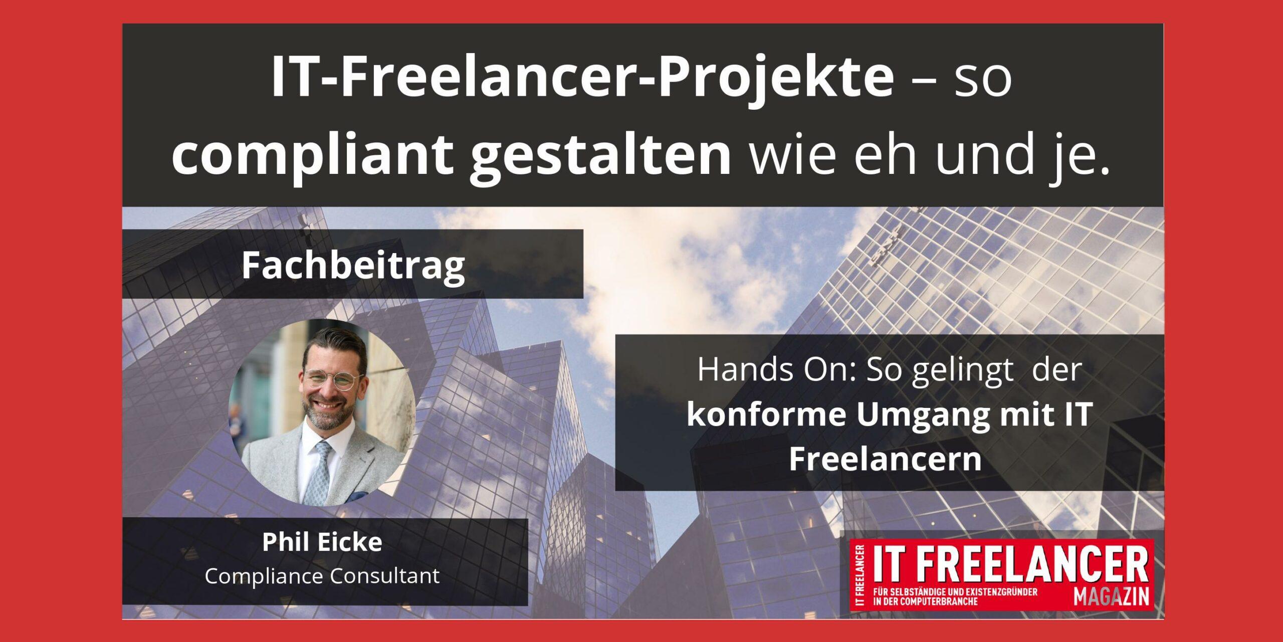 Phil Eicke über IT Freelancer Compliance
