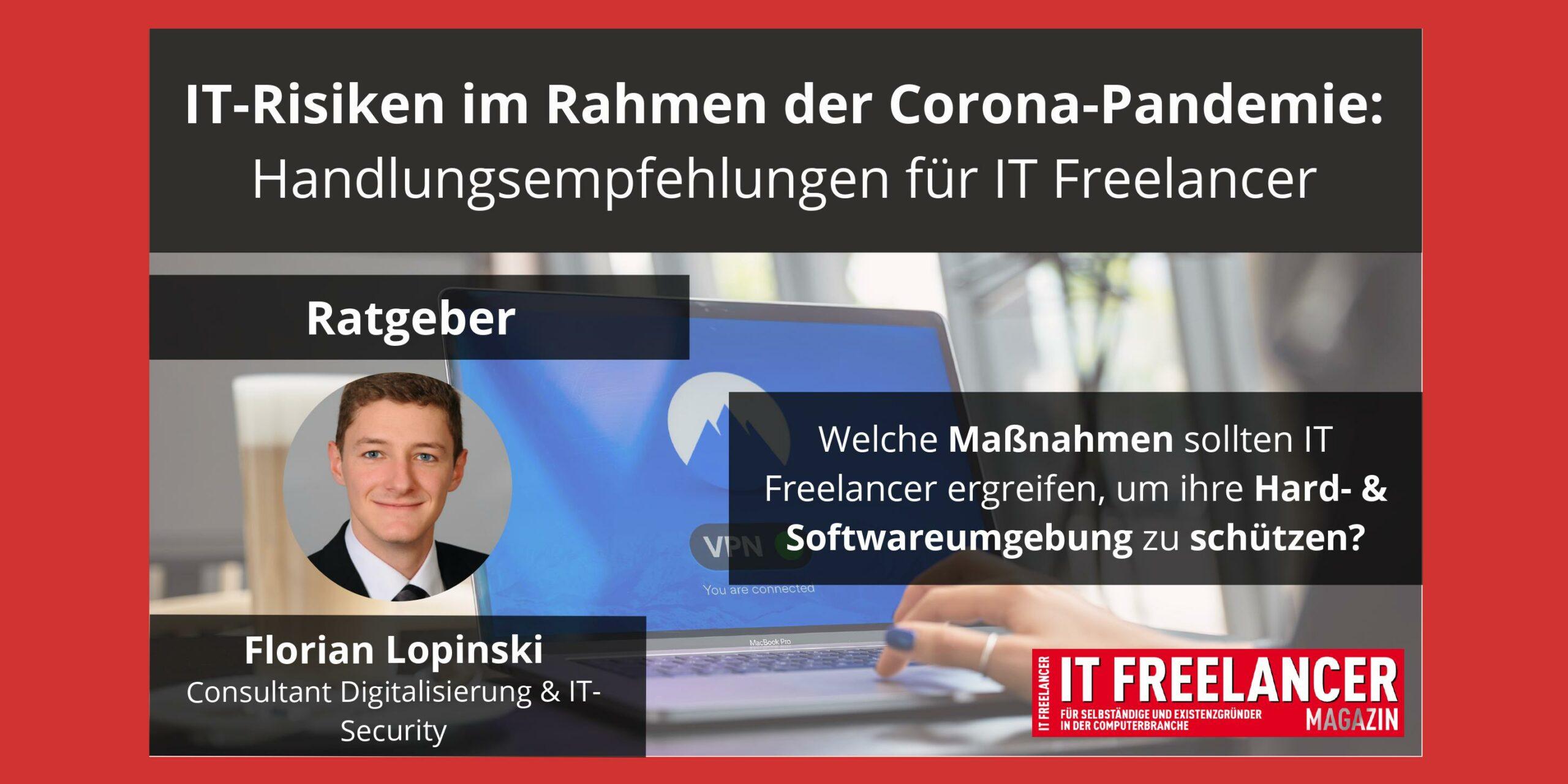 IT-Risiken im Rahmen der Corona-Pandemie: Handlungsempfehlungen für IT Freelancer_Florian Lopinski