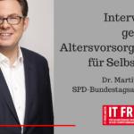 Interview mit MdB Rosemann (SPD) zur geplanten Altersvorsorgepflicht für Selbständige