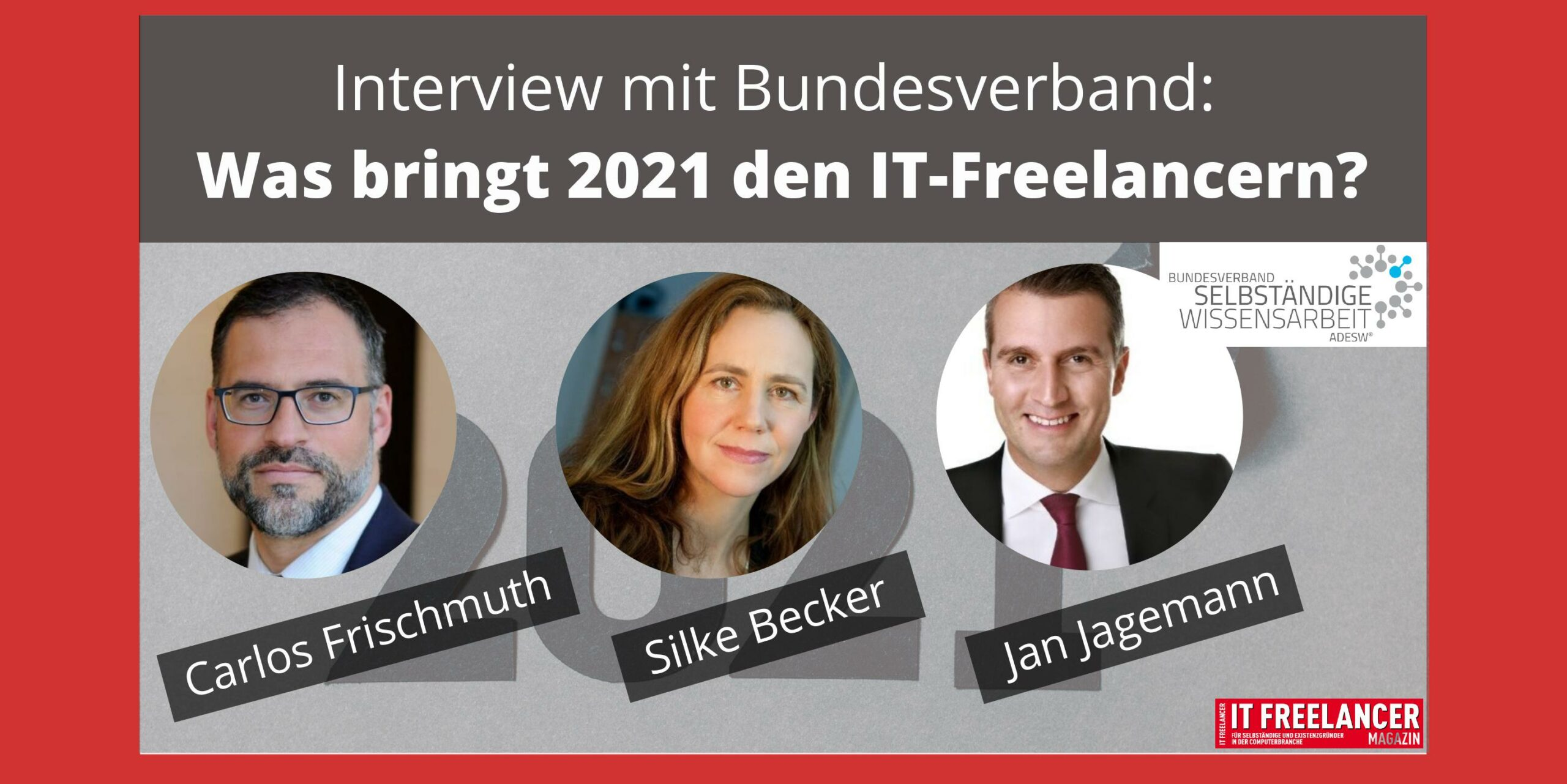Interview mit Bundesverband_ Was bringt 2021 den IT-Freelancern?