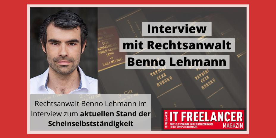 Interview mit Rechtsanwalt Benno Lehmann