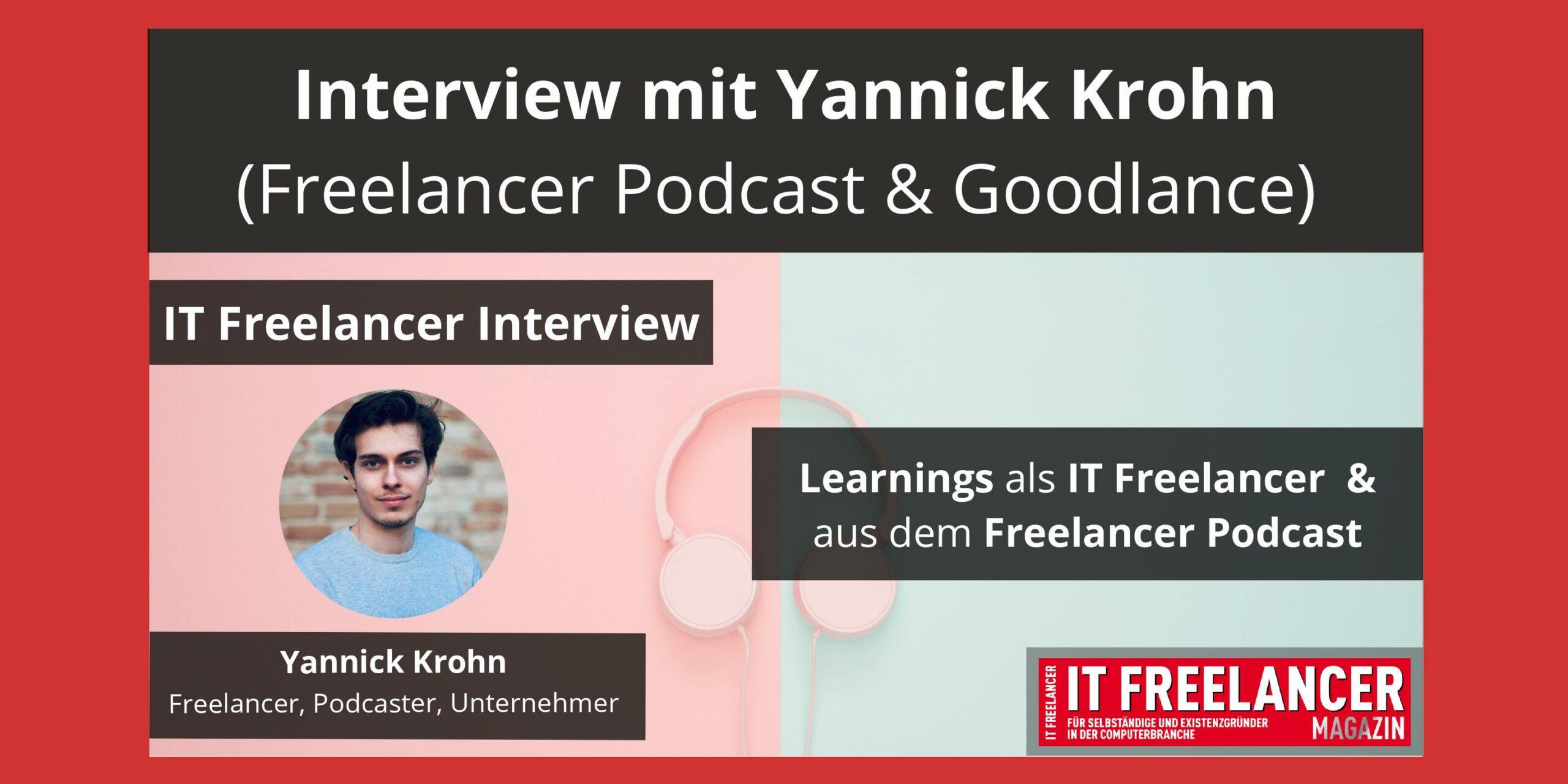 Interview mit Yannick Krohn_ Freelancer Podcast und Goodlance