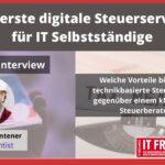 Der erste digitale Steuerservice für IT Selbstständige