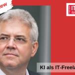Künstliche Intelligenz als IT-Freelancer nutzen