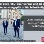 MdB Tobias Zech (CSU) über Corona und die drohende Altersvorsorgepflicht für Selbständige