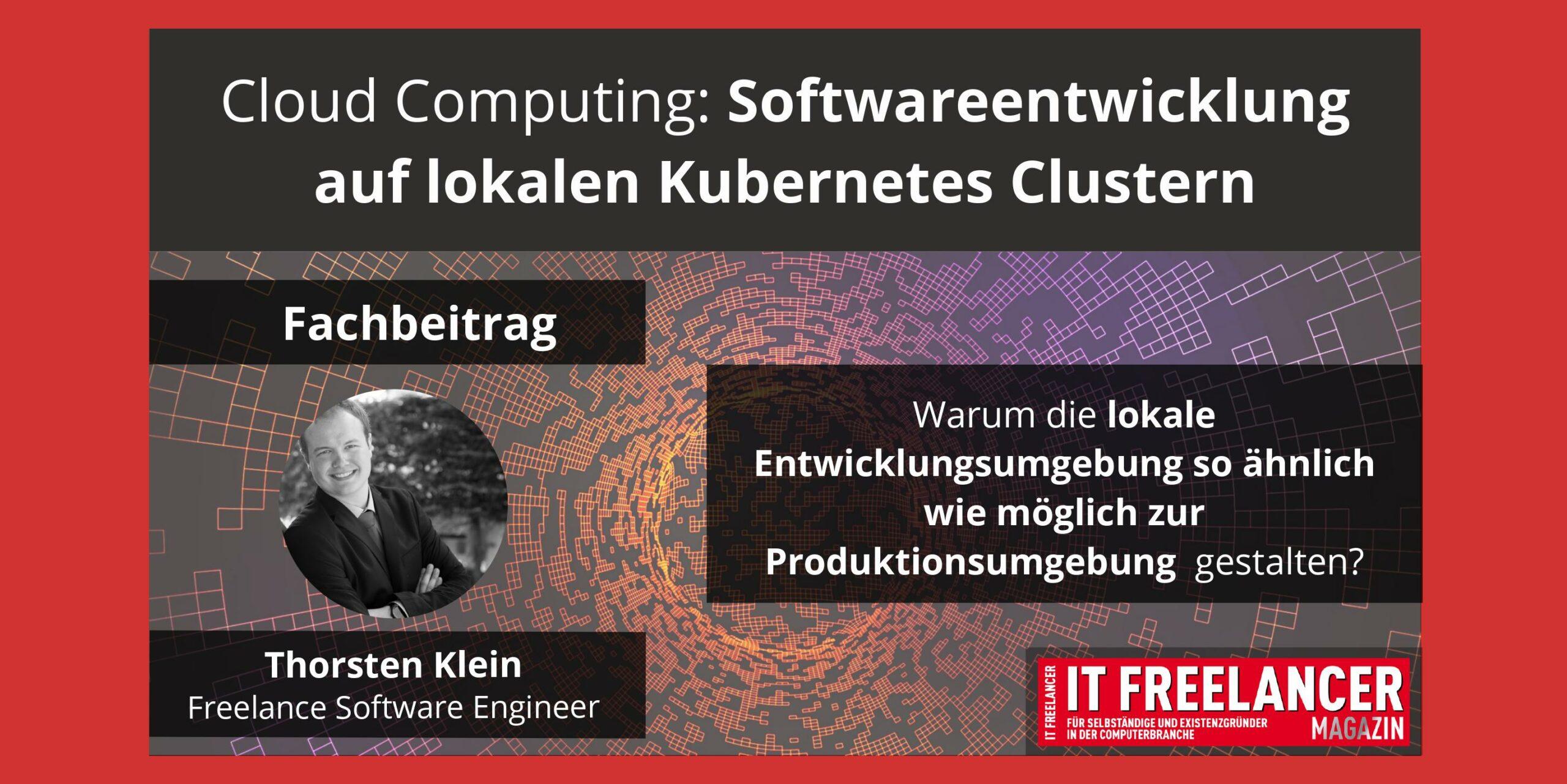 Softwareentwicklung auf lokalen Kubernetes Clustern