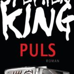 IT im Roman Teil 04: Puls (Steven King)