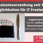 Welche Möglichkeiten ergeben sich für Freelancer aus der Umsatzsteuersenkung vom 1. Juli?