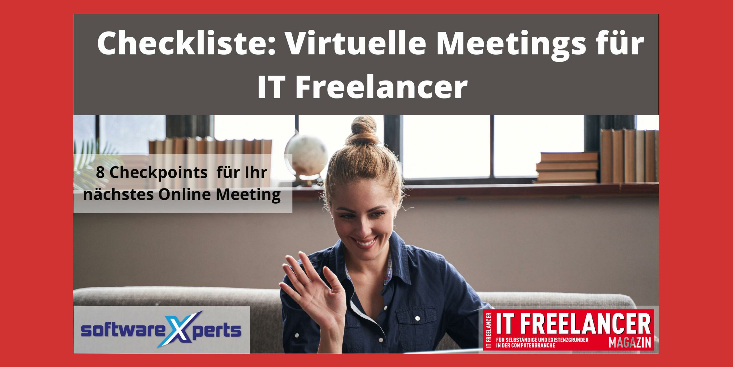 8 Tipps für virtuelle Meetings für IT Freelancer