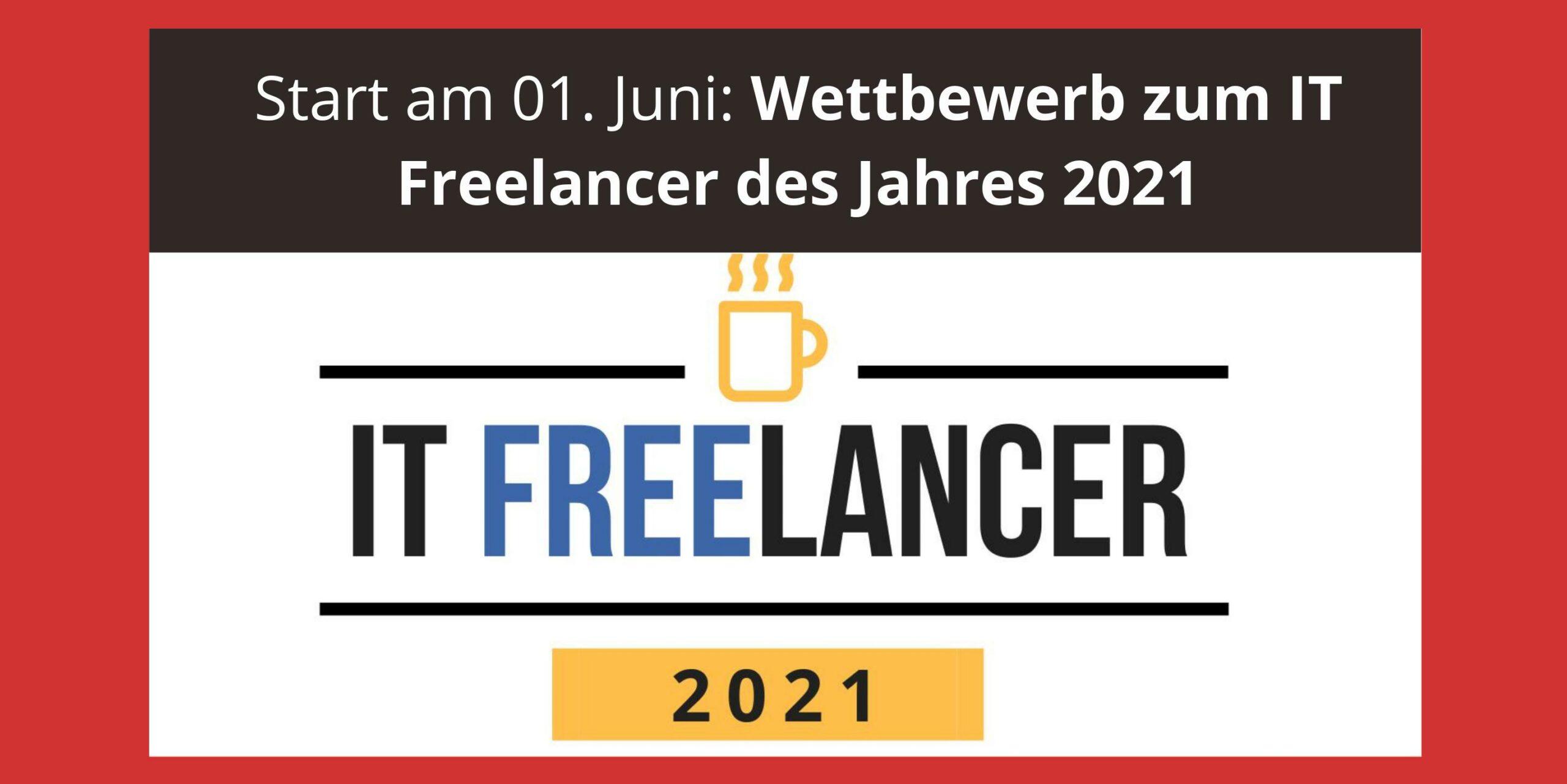 Wettbewerb zum IT Freelancer des Jahres 2021