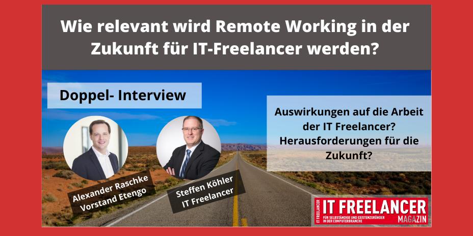 Wie relevant wird Remote Working in der Zukunft für IT-Freelancer werden?