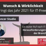 Wunsch und Wirklichkeit: Das können IT-Freelancer für das Jahr 2021 erwarten