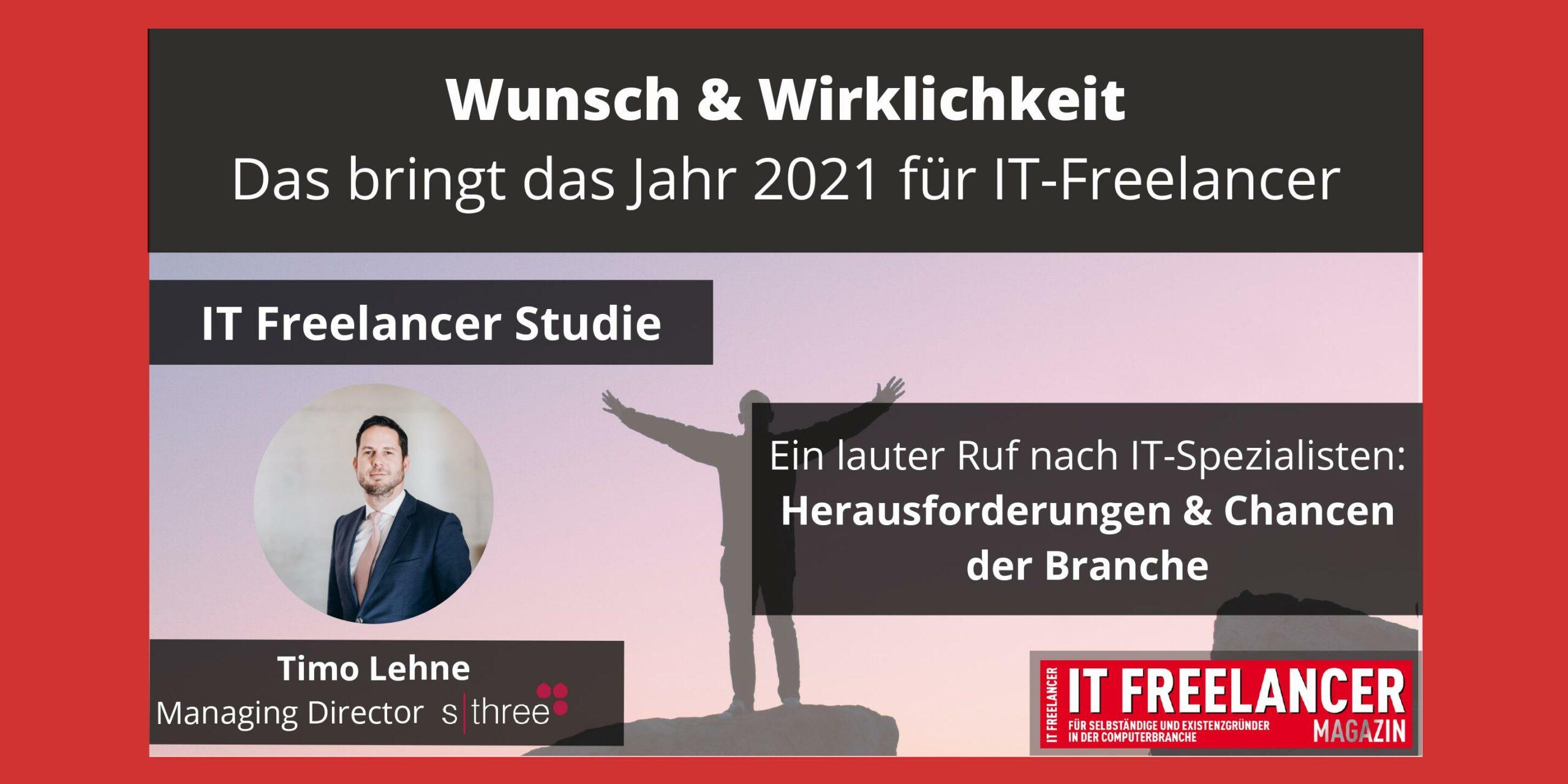 Wunsch & Wirklichkeit_ Das bringt das Jahr 2021 für IT-Freelancer