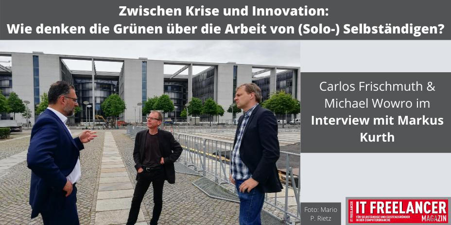 Zwischen Krise und Innovation_ Wie denken die Grünen über die Arbeit von (Solo-)Selbständigen?