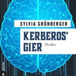 IT im Roman (Teil 5): Kerberos' Gier