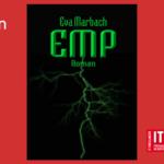 IT im Roman (Teil 08): EMP von Eva Marbach